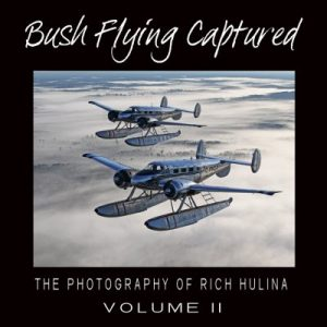 Bush Flying Captured Volume II