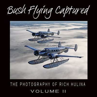 Bush Flying Captured coffee table book volume II